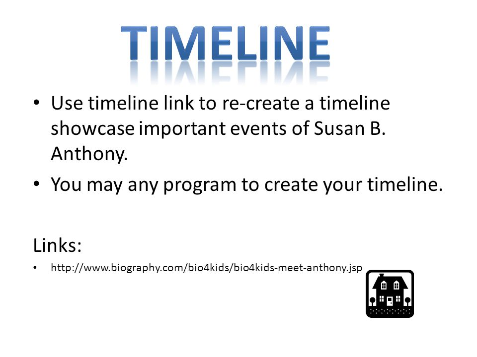 Use timeline link to re-create a timeline showcase important events of Susan B.