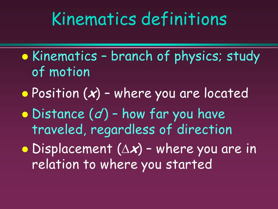 Units Quantity... Unit (symbol) Displacement & Distance... meter (m) Time... second (s) Velocity & Speed... (m/s) Acceleration... (m/s 2 ) Mass... kil