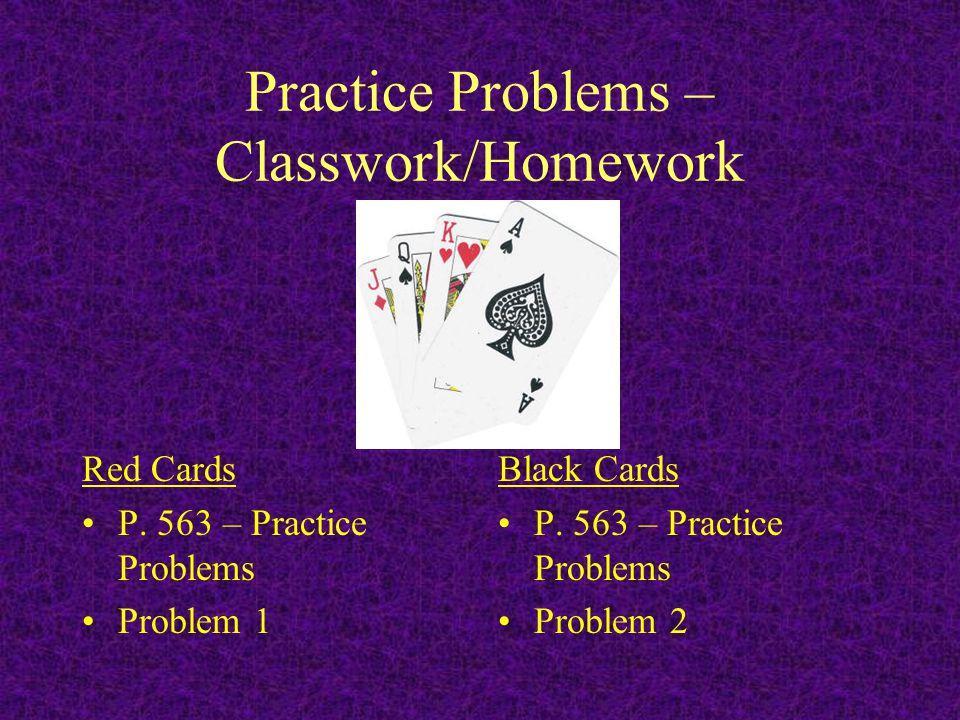 Homework Chapter 16 P. 586 #48 –Careful, go to moles!