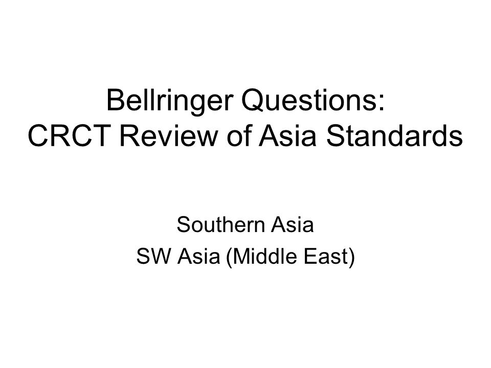 Bellringer Questions: CRCT Review of Asia Standards 39.Why is Iran sometimes called a theocratic republic.