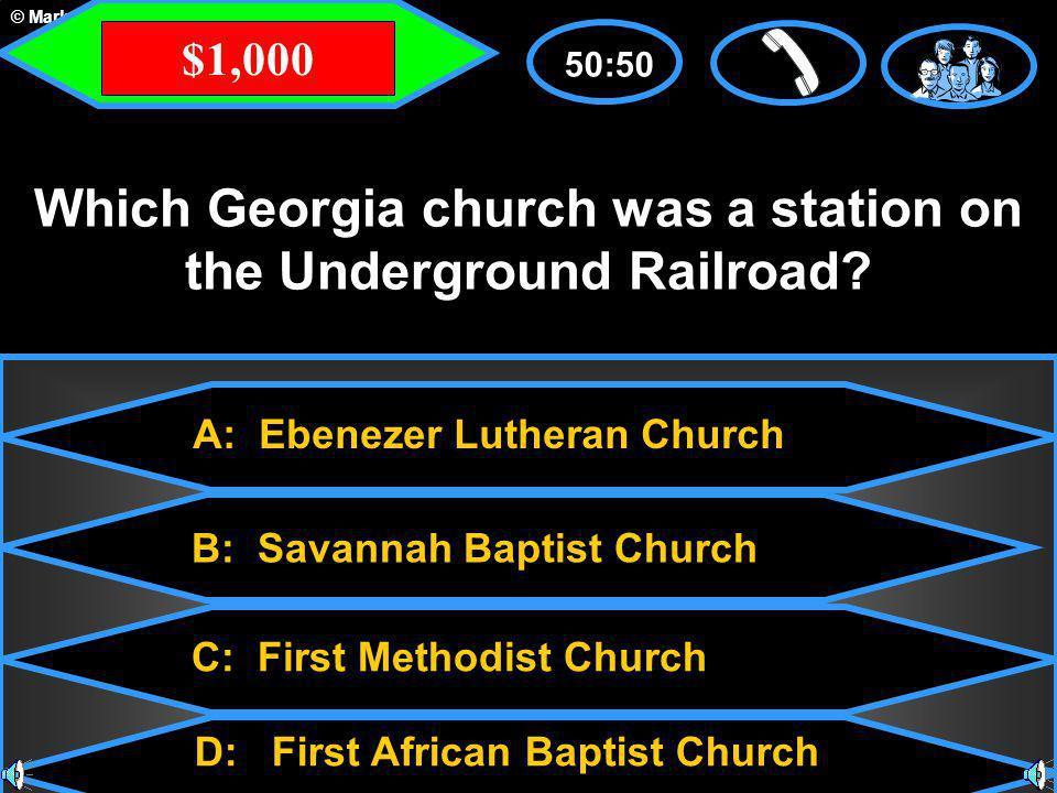 © Mark E. Damon - All Rights Reserved A: Ebenezer Lutheran Church C: First Methodist Church B: Savannah Baptist Church D: First African Baptist Church