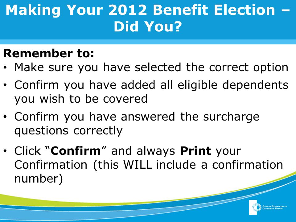 Making Your 2012 Benefit Election – Did You.