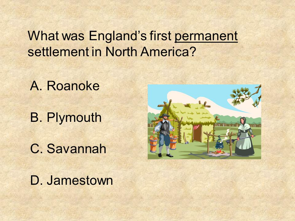 What was England's first permanent settlement in North America.