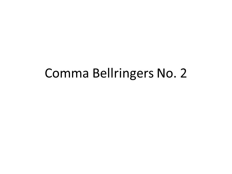 Comma Bellringers No. 2