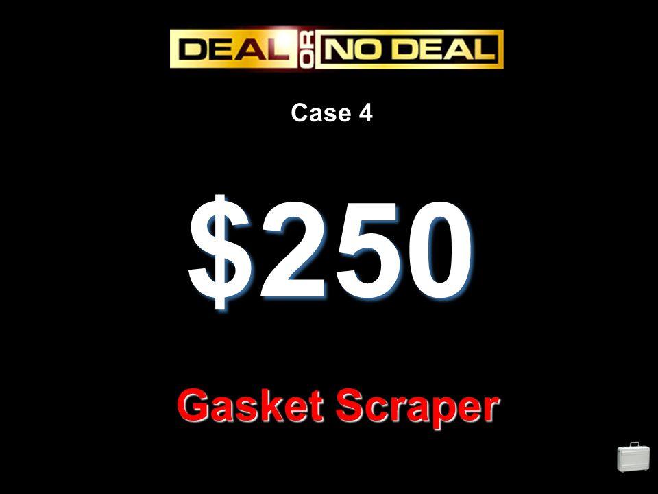 Case 4 $250 Gasket Scraper