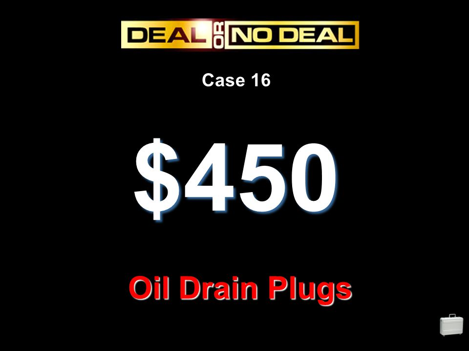 Case 16 $450 Oil Drain Plugs