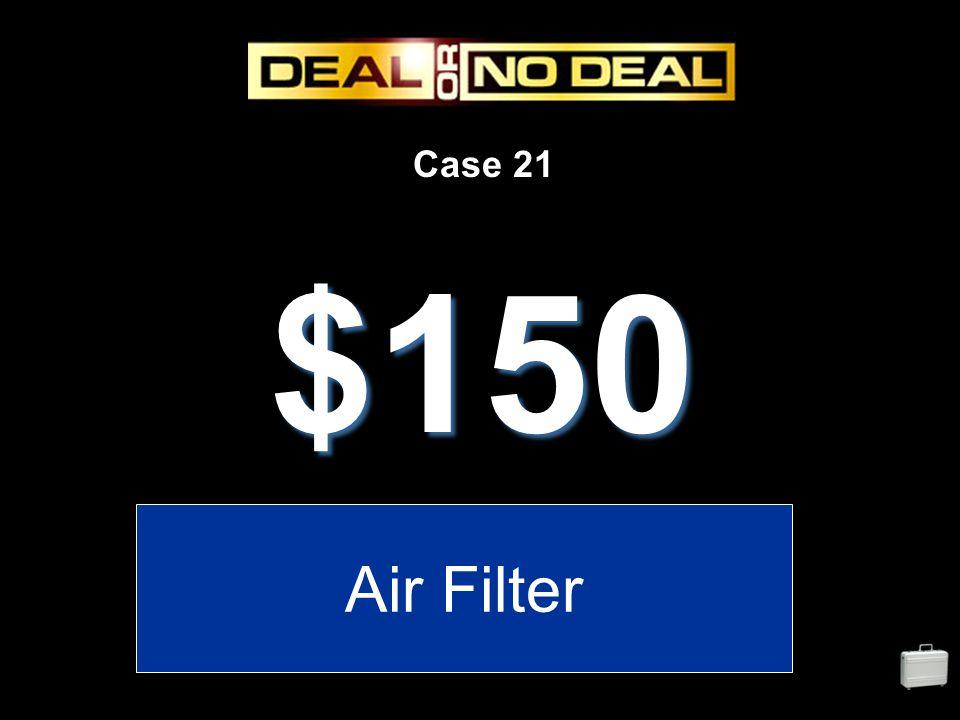 Case 21 $150 Air Filter