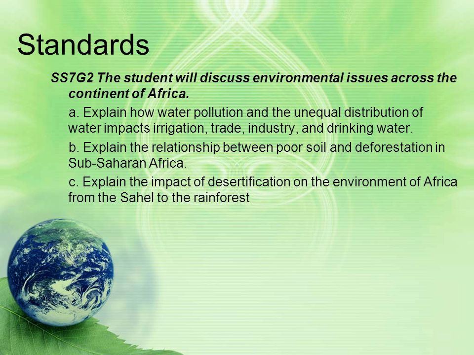 Less than 50% of the population in sub- Saharan African has access to safe drinking water from environmental pollution.