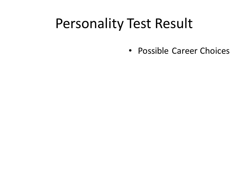 Personality Test Result Possible Career Choices
