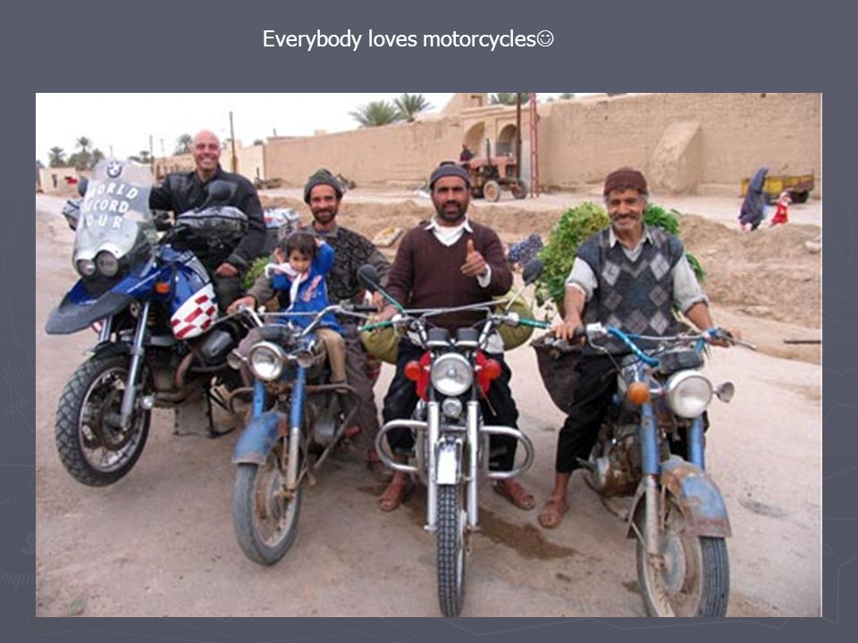 Everybody loves motorcycles