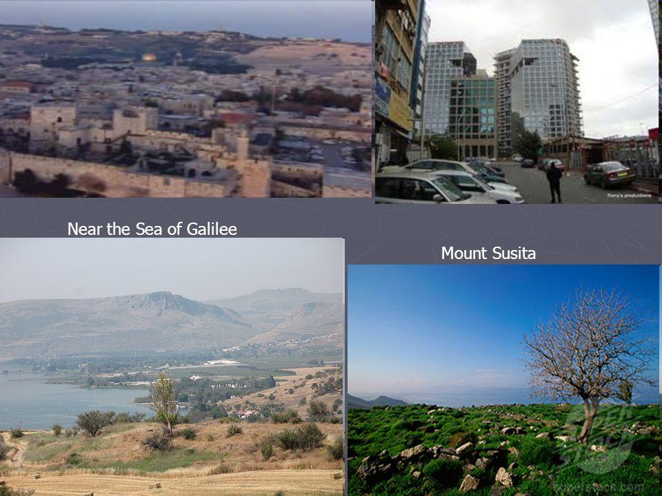 Near the Sea of Galilee Mount Susita