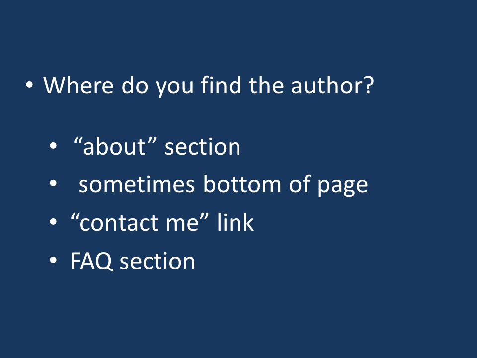 """Where do you find the author? """"about"""" section sometimes bottom of page """"contact me"""" link FAQ section"""