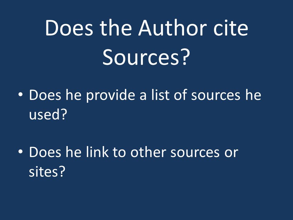 Does the Author cite Sources. Does he provide a list of sources he used.