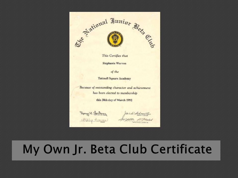 My Own Jr. Beta Club Certificate