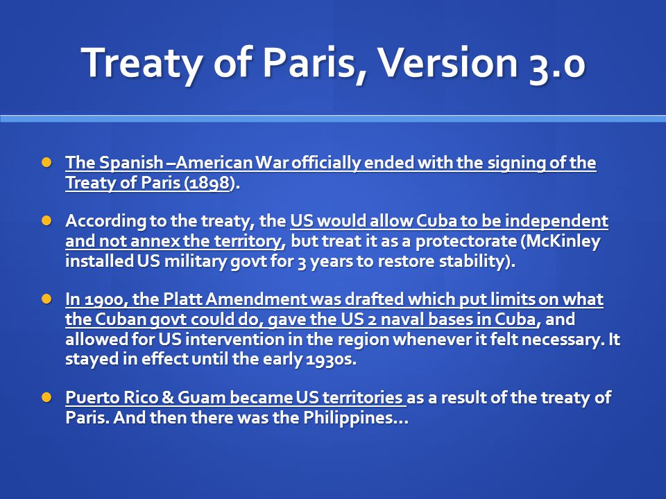 treaty of paris 1898 spanish america war The result was the 1898 treaty of paris the spanish–american war of 1898 fixed permanently how americans came to think of themselves.