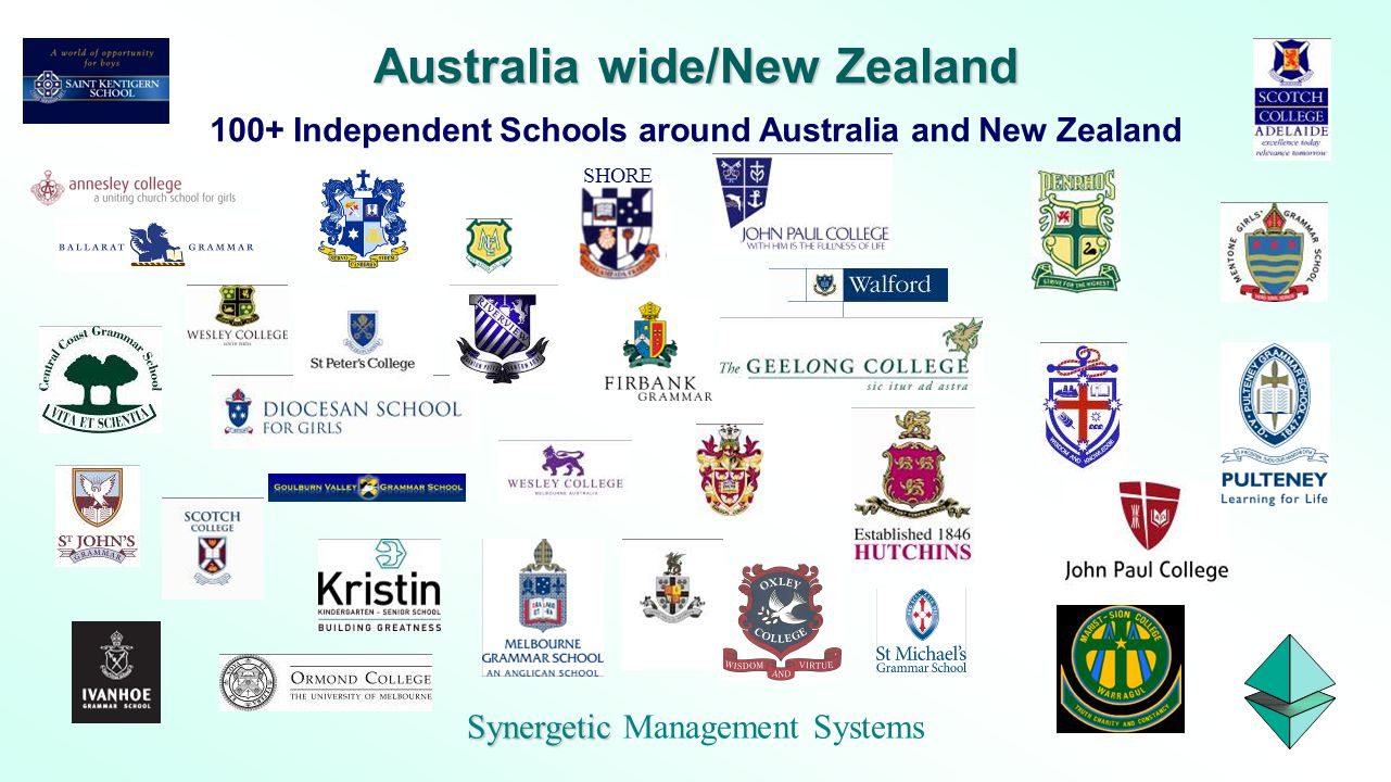 Synergetic Synergetic Management Systems Australia wide/New Zealand 100+ Independent Schools around Australia and New Zealand SHORE
