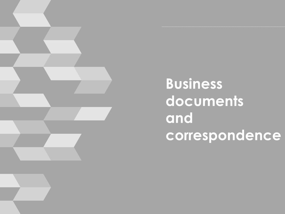 Business documents and correspondence