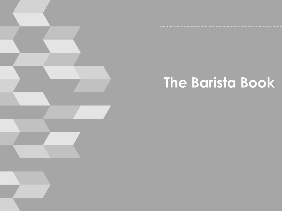 The Barista Book