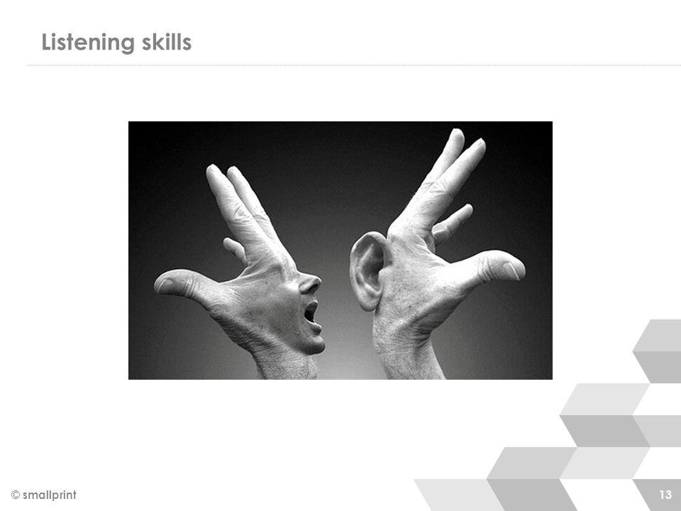 Listening skills © smallprint 13