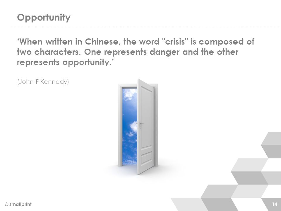Opportunity 'When written in Chinese, the word
