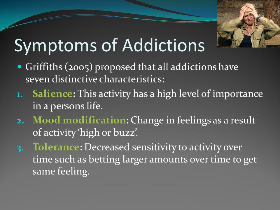 Symptoms of Addictions 4.
