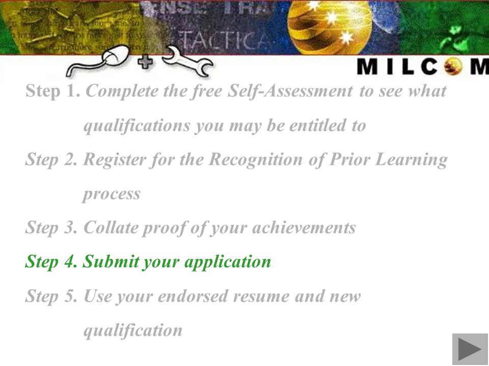 Step 1. Complete the free Self-Assessment to see what qualifications you may be entitled to Step 2.