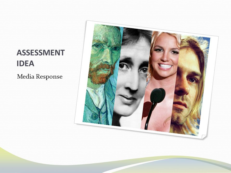 ASSESSMENT IDEA Media Response