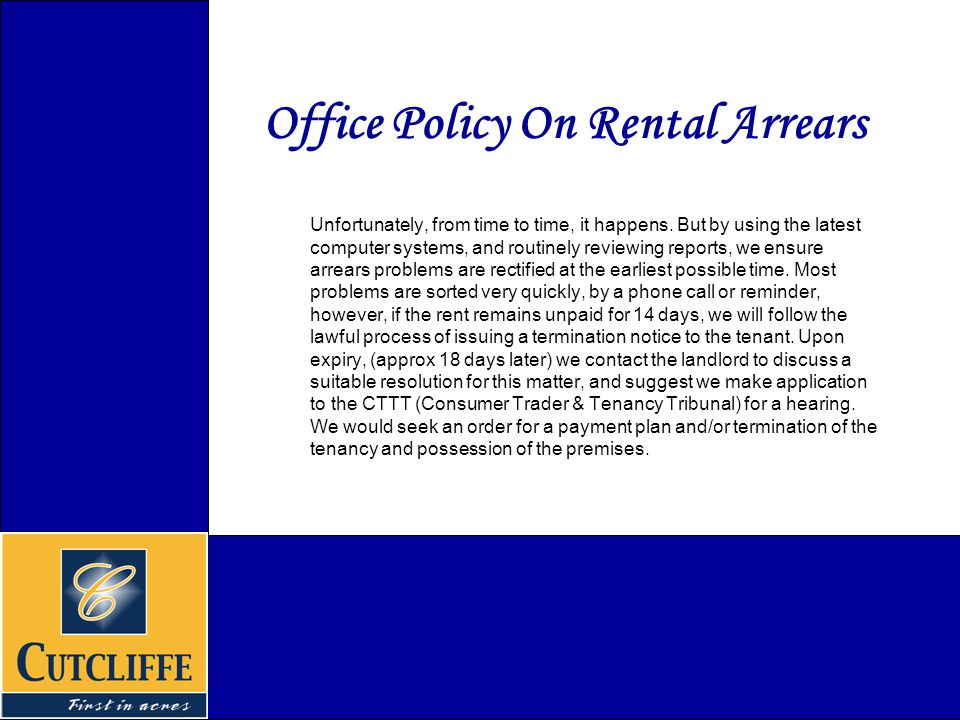 Office Policy On Rental Arrears Unfortunately, from time to time, it happens.