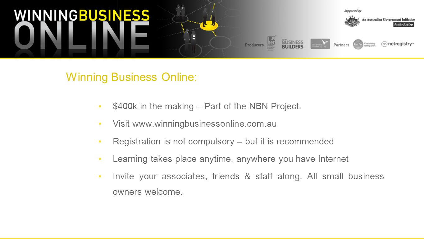 Winning Business Online: $400k in the making – Part of the NBN Project.