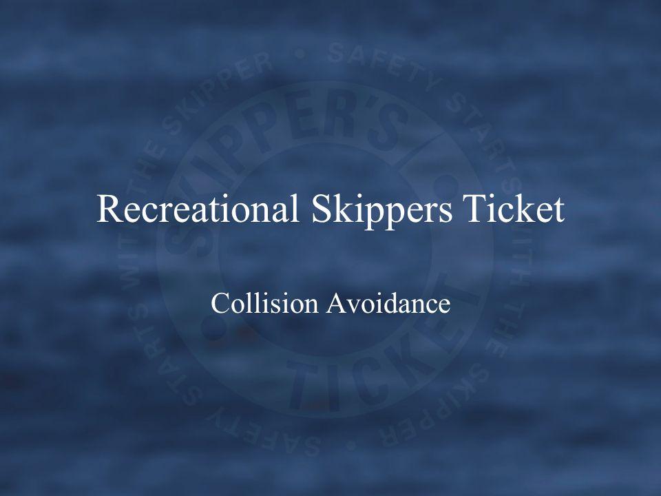 Recreational Skippers Ticket Collision Avoidance