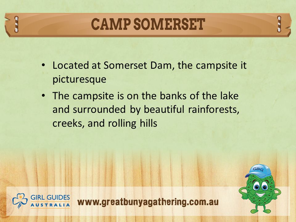 Located at Somerset Dam, the campsite it picturesque The campsite is on the banks of the lake and surrounded by beautiful rainforests, creeks, and rolling hills
