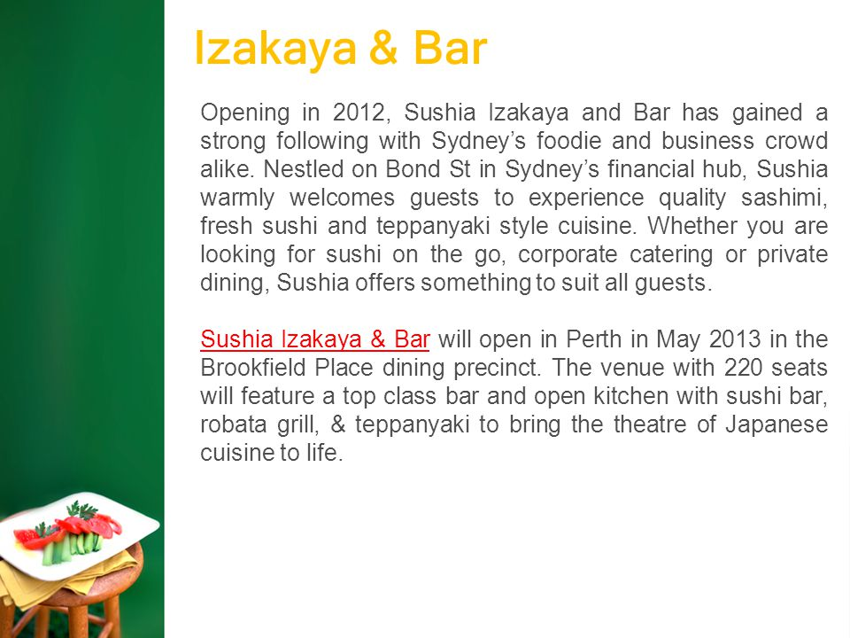 Izakaya & Bar Opening in 2012, Sushia Izakaya and Bar has gained a strong following with Sydney's foodie and business crowd alike.