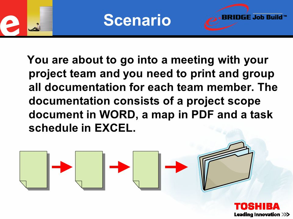 Scenario You are about to go into a meeting with your project team and you need to print and group all documentation for each team member. The documen