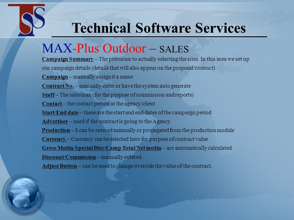 Technical Software Services Campaign Summary – Sales & Proposals Contracts & Invoicing CLICK HERE CLICK HERE for more details on the above