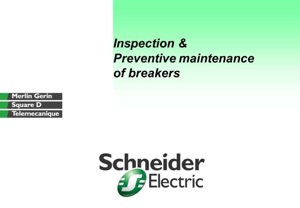 Inspection & Preventive maintenance of breakers