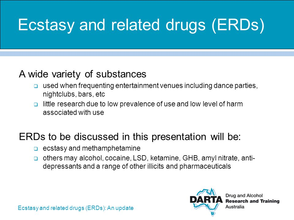Ecstasy and related drugs (ERDs): An update Marijuana affects different people in different ways.