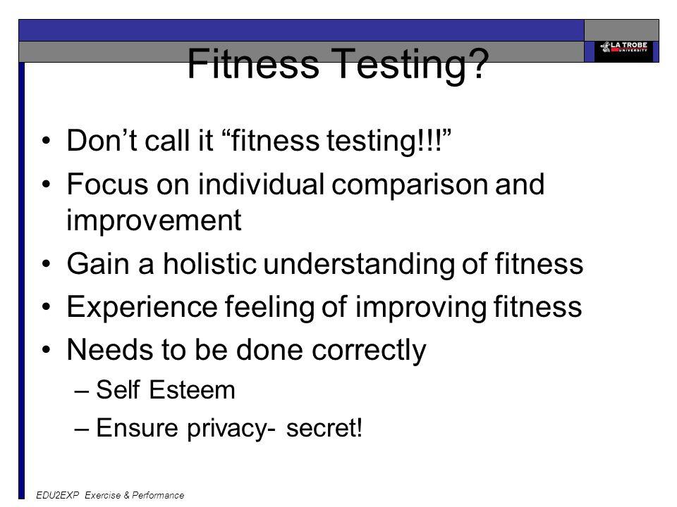 EDU2EXP Exercise & Performance Fitness Testing.