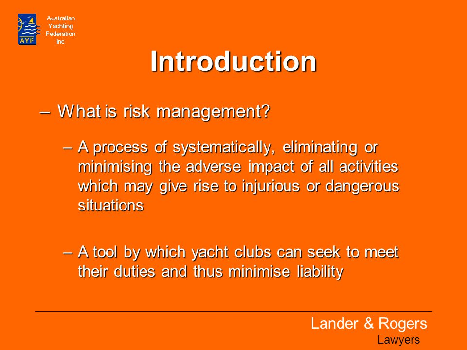 Lander & Rogers Lawyers Introduction –What is risk management.