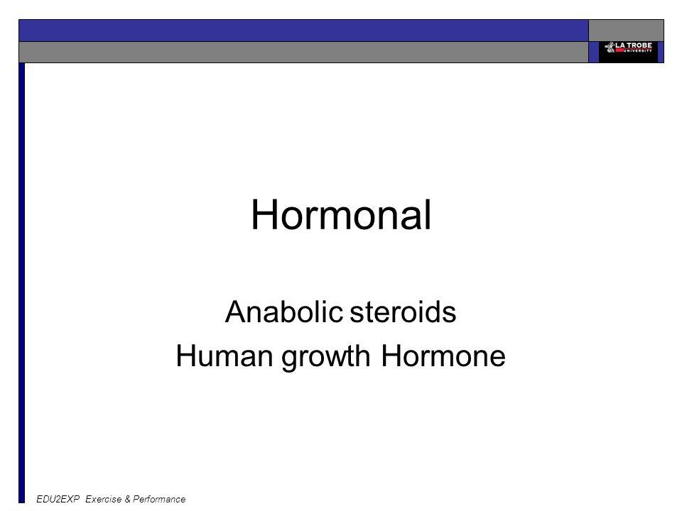 EDU2EXP Exercise & Performance Hormonal Anabolic steroids Human growth Hormone