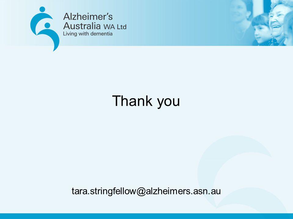 Thank you tara.stringfellow@alzheimers.asn.au