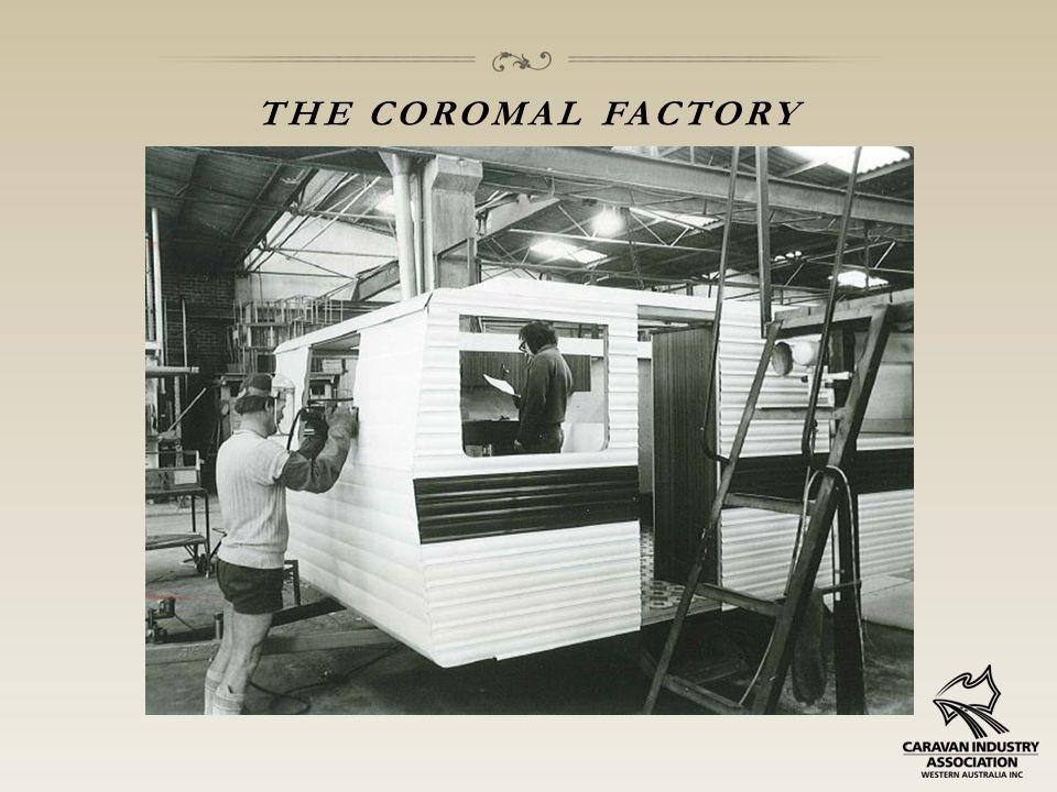 THE COROMAL FACTORY
