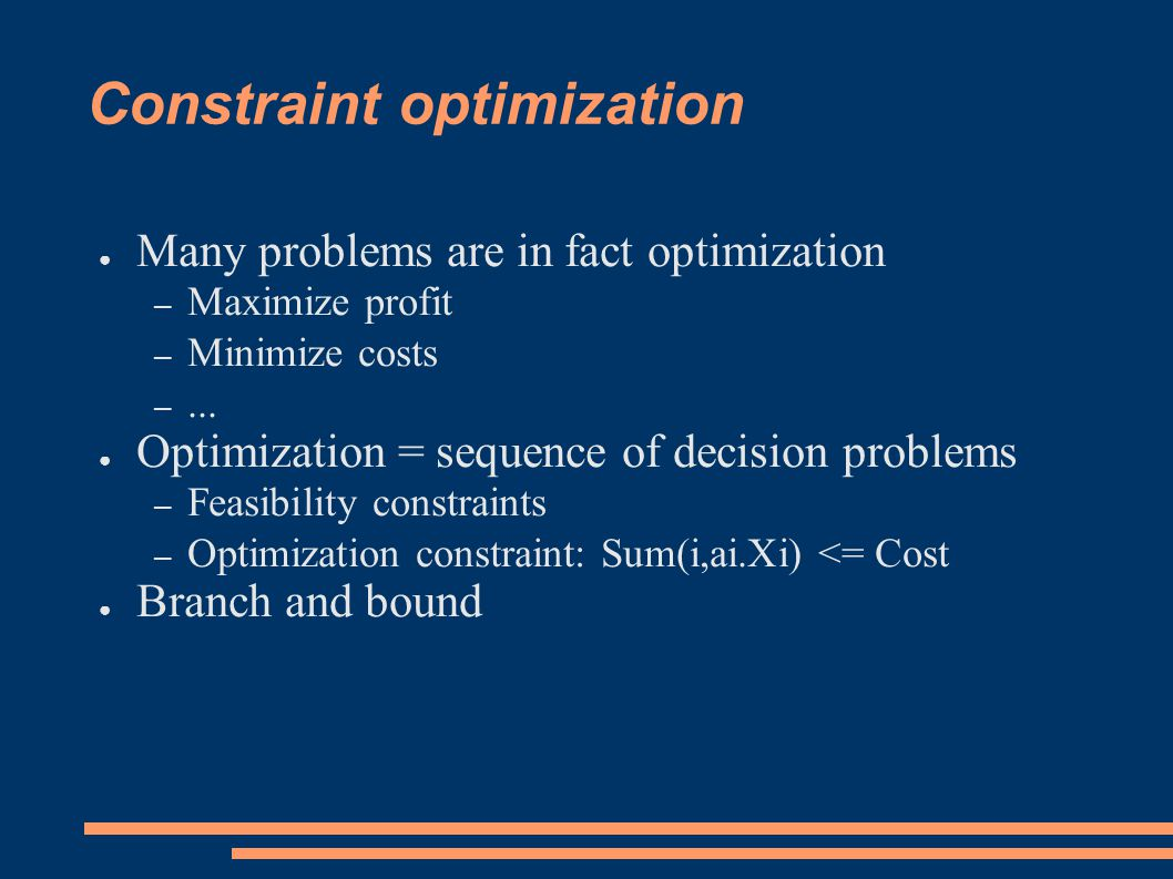 Solving constraint satisfaction problems ● Systematic methods – Extend partial solutions – Search (branching) and – Inference (enforcing a local consistency) ● Local search methods – Complete solution – Repair based