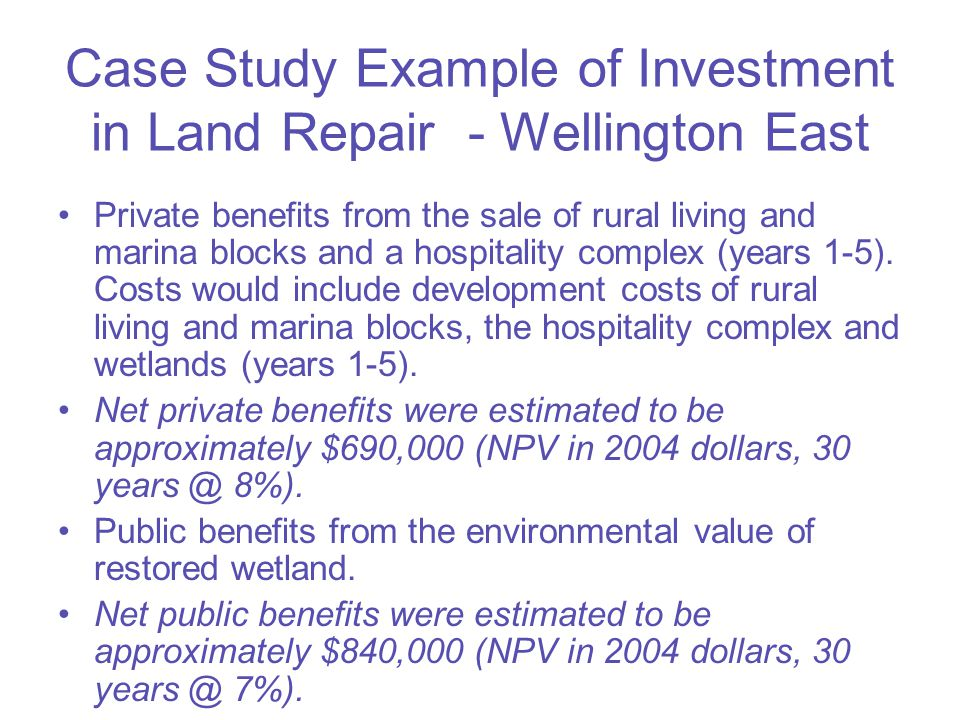 Case Study Example of Investment in Land Repair - Revegetation in the Murray Corridor Private benefits from existing and new agricultural activities on land not revegetated and payments for carbon and/or salinity credits.
