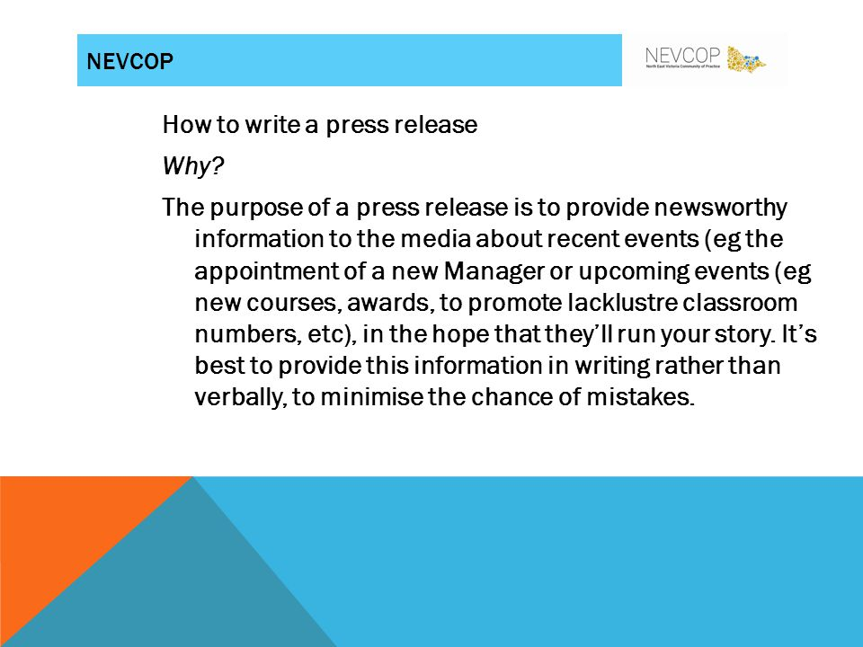 HOW TO WRITE A PRESS RELEASE PRESENTER: SALLY DUSTING-LAIRD
