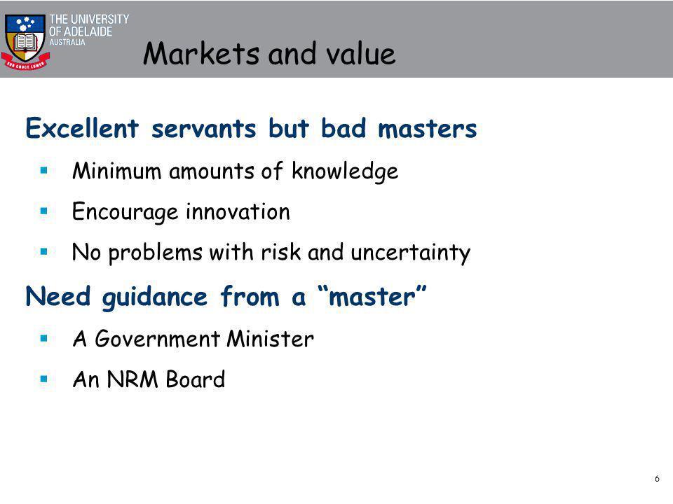 7 Types of market instruments MBIs 'combine regulatory arrangements with market processes to change behaviour.