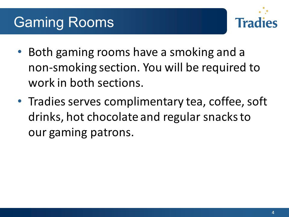 5 In the Gaming Room….There are lots of roles in the Gaming room.