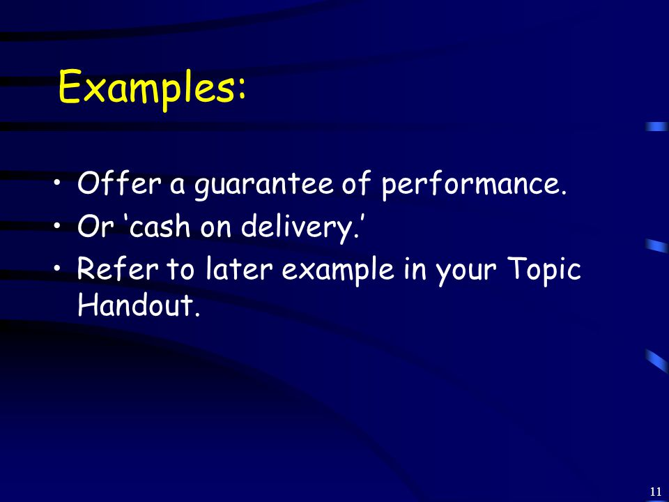 11 Examples: Offer a guarantee of performance.