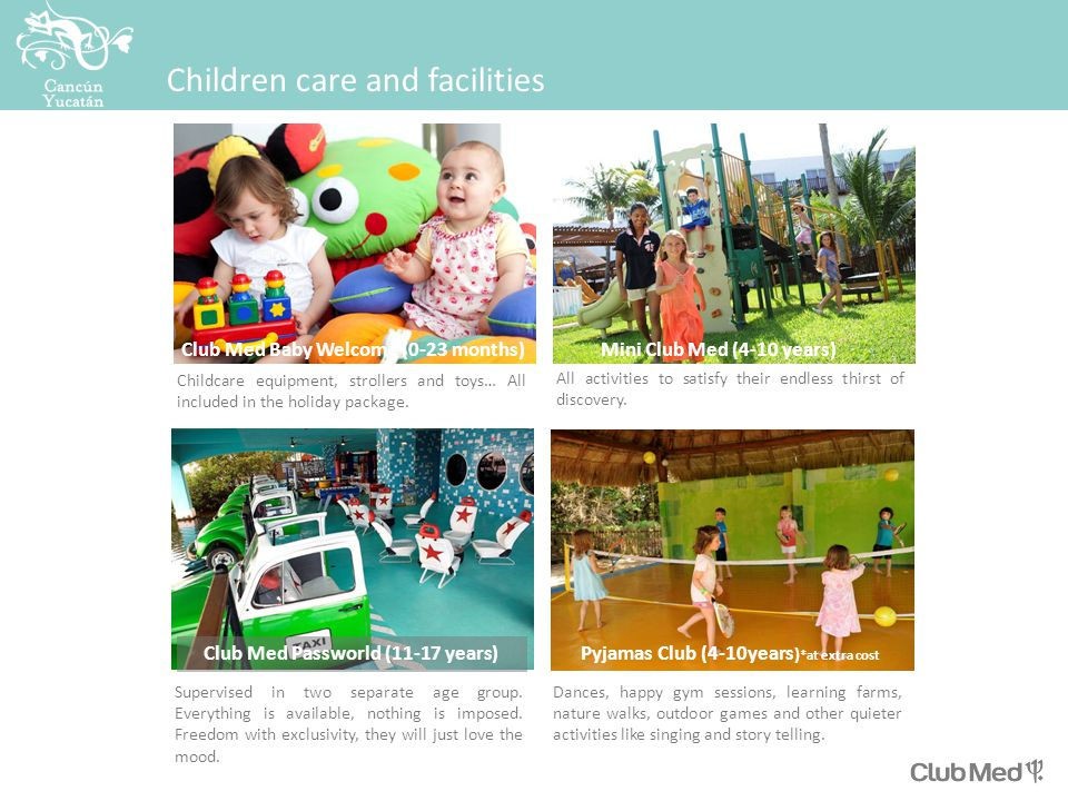 Children care and facilities Childcare equipment, strollers and toys… All included in the holiday package.