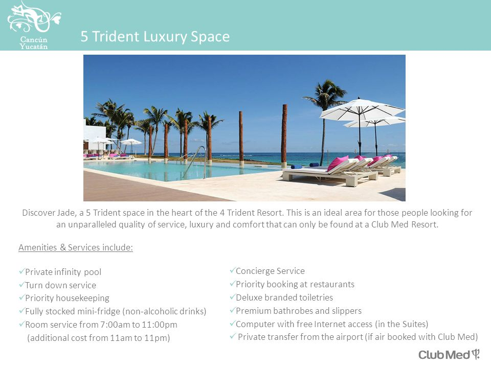5 Trident Luxury Space Discover Jade, a 5 Trident space in the heart of the 4 Trident Resort.