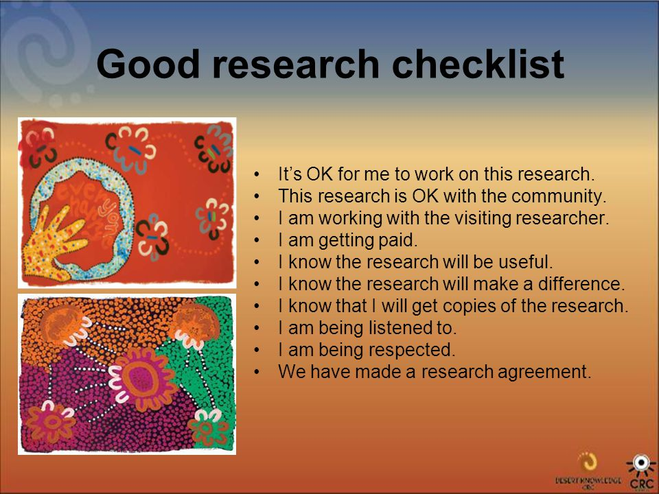 Good research checklist It's OK for me to work on this research.